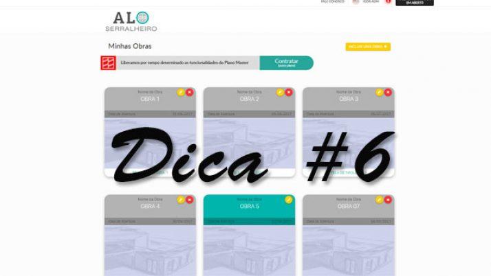 DICA 6:  Conhecer o histórico de projetos de seus clientes
